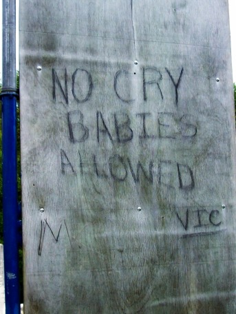 no cry babies allowed